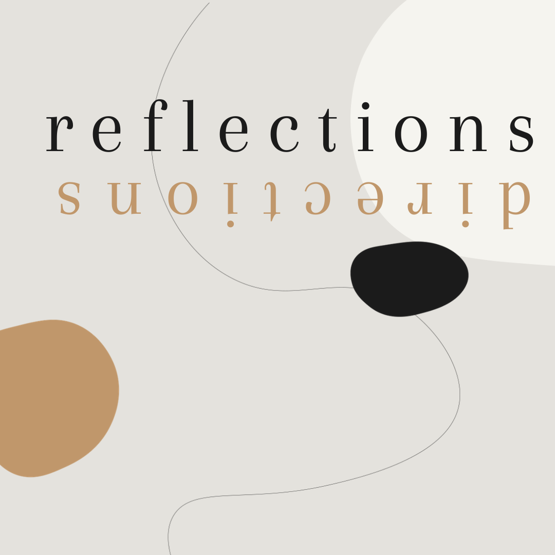 Reflections/ directions